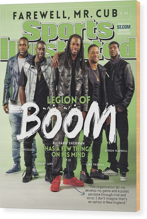 Magazine Cover Wood Print featuring the photograph Legion Of Boom, Super Bowl Xlix Preview Sports Illustrated Cover by Sports Illustrated