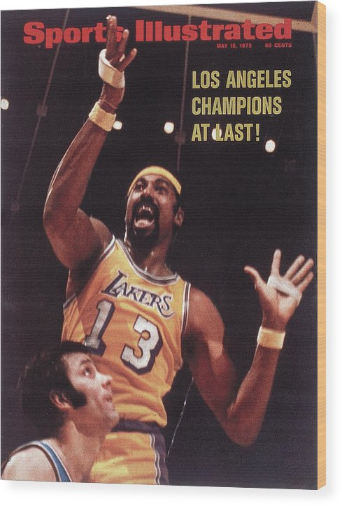 Playoffs Wood Print featuring the photograph Los Angeles Lakers Wilt Chamberlain, 1972 Nba Finals Sports Illustrated Cover by Sports Illustrated