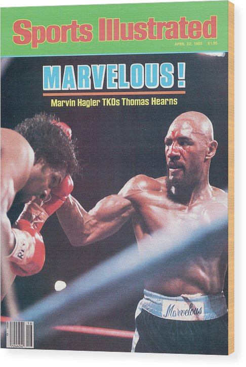 1980-1989 Wood Print featuring the photograph Marvelous Marvin Hagler, 1985 Wbc Wba Ibf Middleweight Title Sports Illustrated Cover by Sports Illustrated