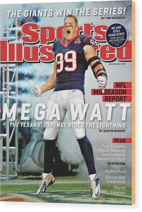 Magazine Cover Wood Print featuring the photograph Mega Watt The Texans Defense Rides The Lightning Sports Illustrated Cover by Sports Illustrated