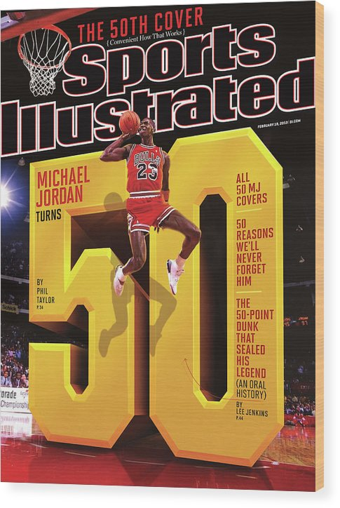 Magazine Cover Wood Print featuring the photograph Michael Jordan Turns 50 Sports Illustrated Cover by Sports Illustrated