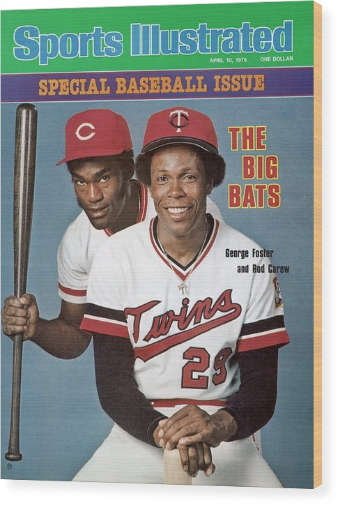 Magazine Cover Wood Print featuring the photograph Minnesota Twins Rod Carew And Cincinnati Reds George Sports Illustrated Cover by Sports Illustrated