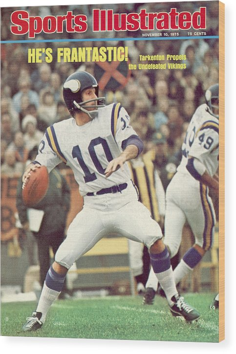 Green Bay Wood Print featuring the photograph Minnesota Vikings Qb Fran Tarkenton... Sports Illustrated Cover by Sports Illustrated