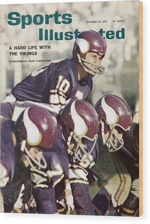 Magazine Cover Wood Print featuring the photograph Minnesota Vikings Qb Fran Tarkenton... Sports Illustrated Cover by Sports Illustrated