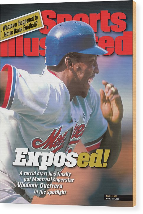 Magazine Cover Wood Print featuring the photograph Montreal Expos Vladimir Guerrero... Sports Illustrated Cover by Sports Illustrated