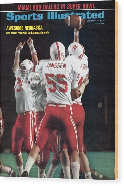 Magazine Cover Wood Print featuring the photograph Nebraska Bob Terrio, 1972 Orange Bowl Sports Illustrated Cover by Sports Illustrated