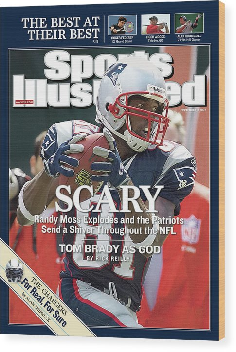 Magazine Cover Wood Print featuring the photograph New England Patriots Randy Moss Sports Illustrated Cover by Sports Illustrated