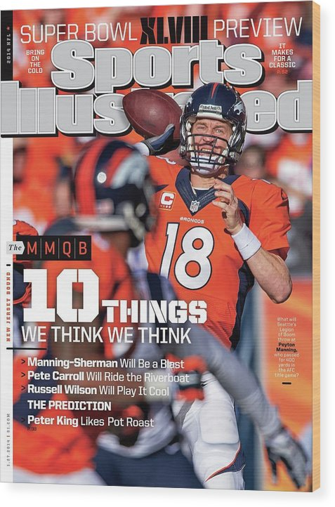 Magazine Cover Wood Print featuring the photograph New Jersey Bound Super Bowl Xlviii Preview Issue Sports Illustrated Cover by Sports Illustrated
