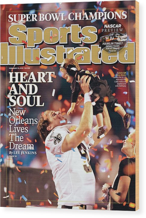 Magazine Cover Wood Print featuring the photograph New Orleans Saints Qb Drew Brees, Super Bowl Xliv Sports Illustrated Cover by Sports Illustrated