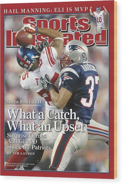Magazine Cover Wood Print featuring the photograph New York Giants David Tyree, Super Bowl Xlii Sports Illustrated Cover by Sports Illustrated