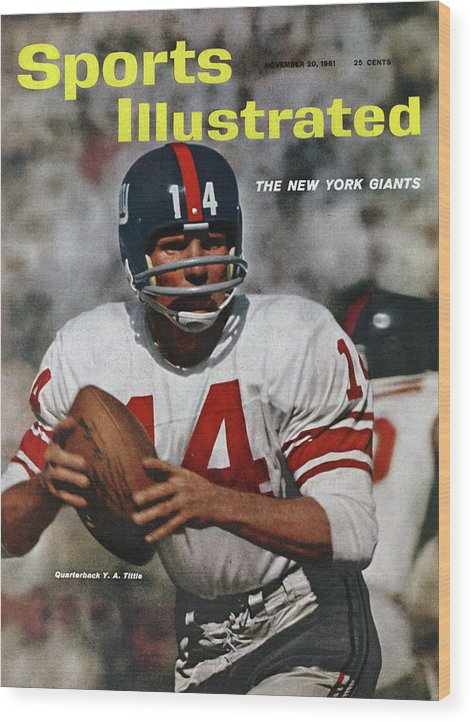 Motion Wood Print featuring the photograph New York Giants Qb Y.a. Tittle... Sports Illustrated Cover by Sports Illustrated
