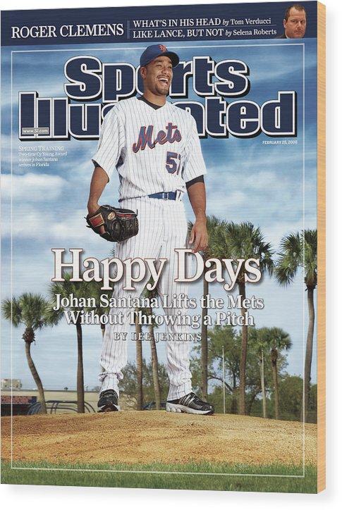 Magazine Cover Wood Print featuring the photograph New York Mets Johan Santana Sports Illustrated Cover by Sports Illustrated