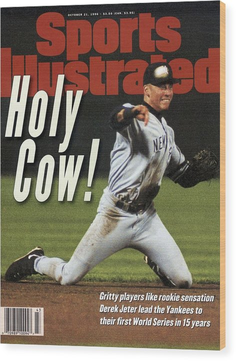 Magazine Cover Wood Print featuring the photograph New York Yankees Derek Jeter, 1996 Al Championship Series Sports Illustrated Cover by Sports Illustrated