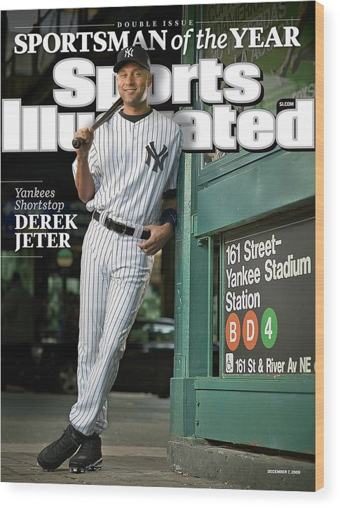 Magazine Cover Wood Print featuring the photograph New York Yankees Derek Jeter, 2009 Sportsman Of The Year Sports Illustrated Cover by Sports Illustrated