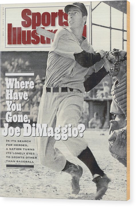 St. Louis Cardinals Wood Print featuring the photograph New York Yankees Joe Dimaggio... Sports Illustrated Cover by Sports Illustrated