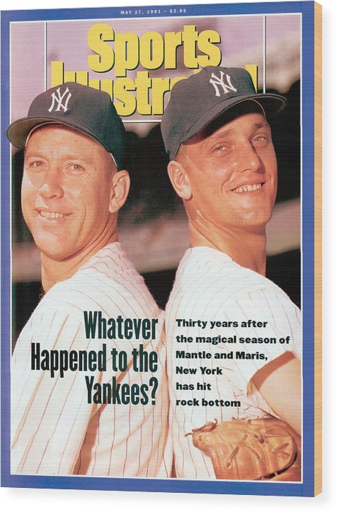 Magazine Cover Wood Print featuring the photograph New York Yankees Mickey Mantle And Roger Maris Sports Illustrated Cover by Sports Illustrated