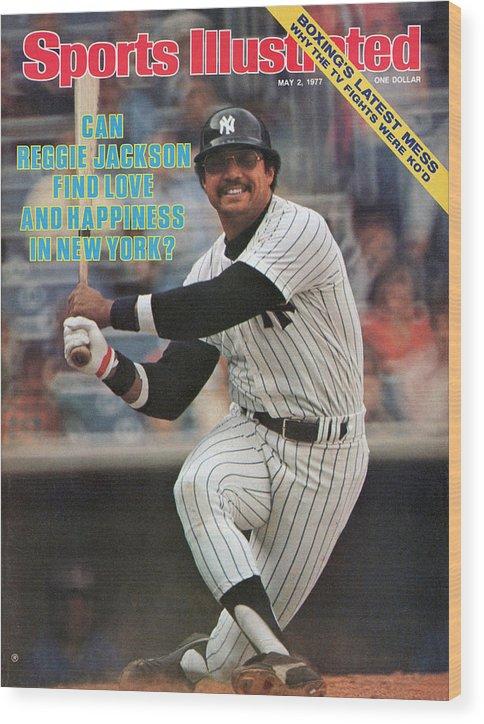 Magazine Cover Wood Print featuring the photograph New York Yankees Reggie Jackson... Sports Illustrated Cover by Sports Illustrated
