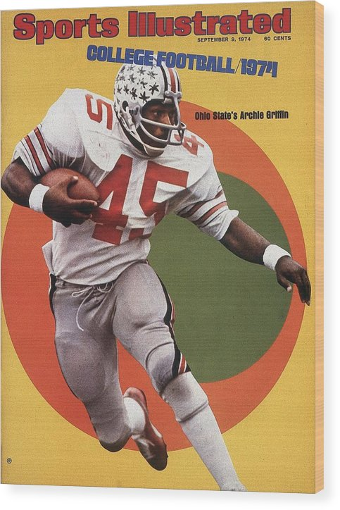 Magazine Cover Wood Print featuring the photograph Ohio State Archie Griffin... Sports Illustrated Cover by Sports Illustrated