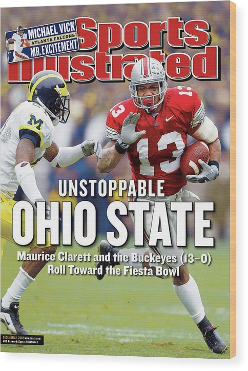 Sports Illustrated Wood Print featuring the photograph Ohio State University Maurice Clarett Sports Illustrated Cover by Sports Illustrated