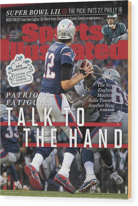 Playoffs Wood Print featuring the photograph Patriots Fatigue Talk To The Hand Sports Illustrated Cover by Sports Illustrated