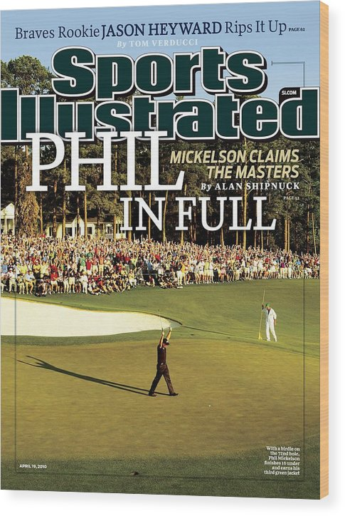 Magazine Cover Wood Print featuring the photograph Phil Mickelson, 2010 Masters - Final Round Sports Illustrated Cover by Sports Illustrated
