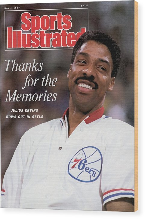 Magazine Cover Wood Print featuring the photograph Philadelphia 76ers Julius Erving Sports Illustrated Cover by Sports Illustrated