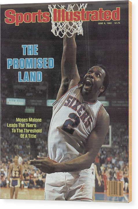 Magazine Cover Wood Print featuring the photograph Philadelphia 76ers Moses Malone, 1983 Nba Finals Sports Illustrated Cover by Sports Illustrated
