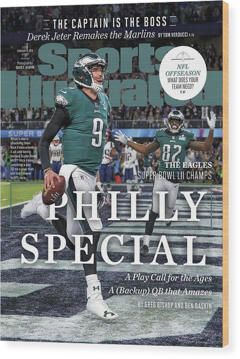 Magazine Cover Wood Print featuring the photograph Philly Special The Eagles, Super Bowl Lii Champs Sports Illustrated Cover by Sports Illustrated