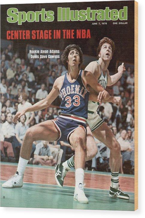 Magazine Cover Wood Print featuring the photograph Phoenix Suns Alvan Adams, 1976 Nba Finals Sports Illustrated Cover by Sports Illustrated