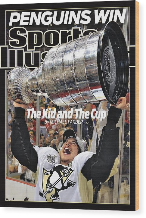Magazine Cover Wood Print featuring the photograph Pittsburgh Penguins Sidney Crosby, 2009 Nhl Stanley Cup Sports Illustrated Cover by Sports Illustrated
