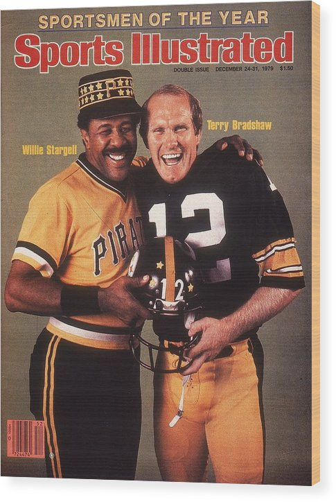 Professional Sport Wood Print featuring the photograph Pittsburgh Pirates Willie Stargell And Pittsburgh Steelers Sports Illustrated Cover by Sports Illustrated