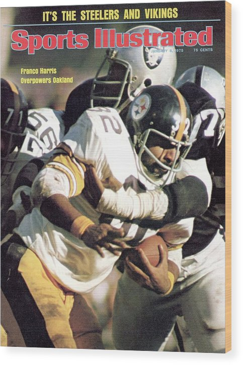 Magazine Cover Wood Print featuring the photograph Pittsburgh Steelers Franco Harris, 1974 Afc Championship Sports Illustrated Cover by Sports Illustrated