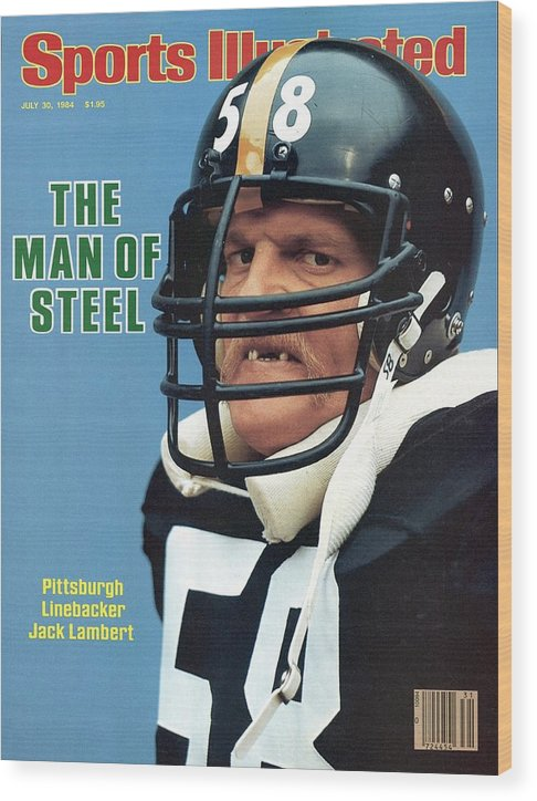 Magazine Cover Wood Print featuring the photograph Pittsburgh Steelers Jack Lambert. Sports Illustrated Cover by Sports Illustrated
