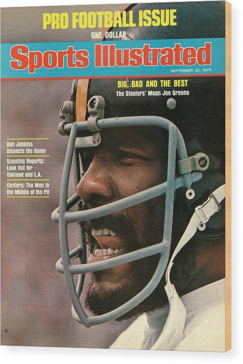 Magazine Cover Wood Print featuring the photograph Pittsburgh Steelers Joe Greene Sports Illustrated Cover by Sports Illustrated