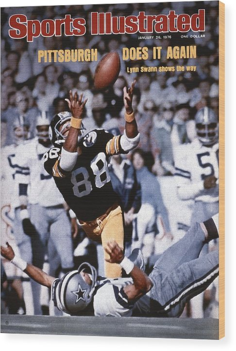 Magazine Cover Wood Print featuring the photograph Pittsburgh Steelers Lynn Swann, Super Bowl X Sports Illustrated Cover by Sports Illustrated