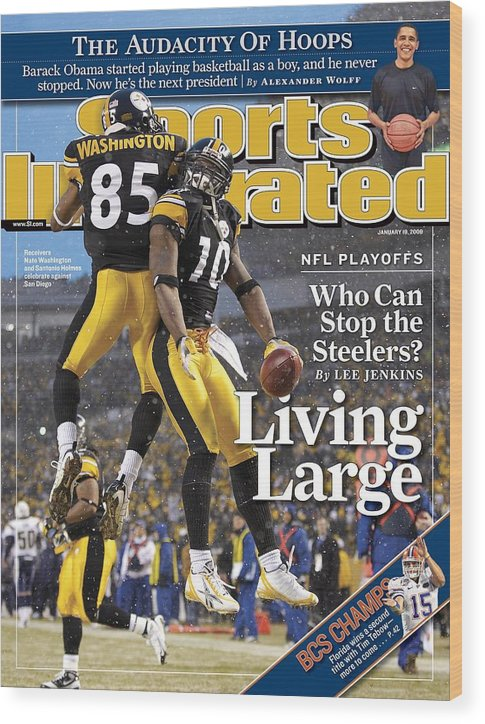 Magazine Cover Wood Print featuring the photograph Pittsburgh Steelers Nate Washington And Santonio Holmes Sports Illustrated Cover by Sports Illustrated