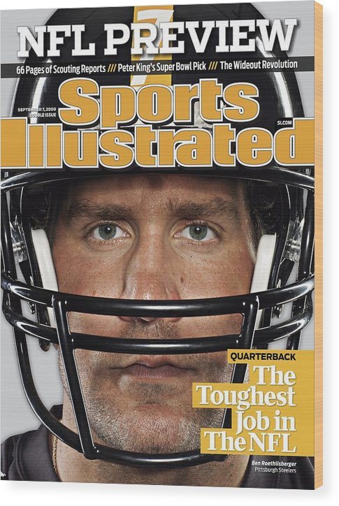 People Wood Print featuring the photograph Pittsburgh Steelers Qb Ben Roethlisberger, 2009 Nfl Sports Illustrated Cover by Sports Illustrated