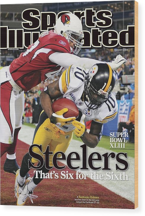 Magazine Cover Wood Print featuring the photograph Pittsburgh Steelers Santonio Holmes, Super Bowl Xliii Sports Illustrated Cover by Sports Illustrated