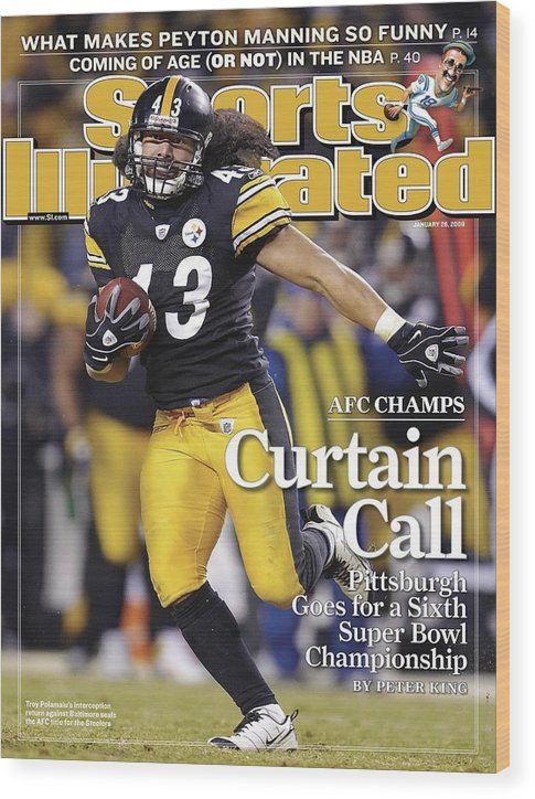 Magazine Cover Wood Print featuring the photograph Pittsburgh Steelers Troy Polamalu, 2009 Afc Championship Sports Illustrated Cover by Sports Illustrated