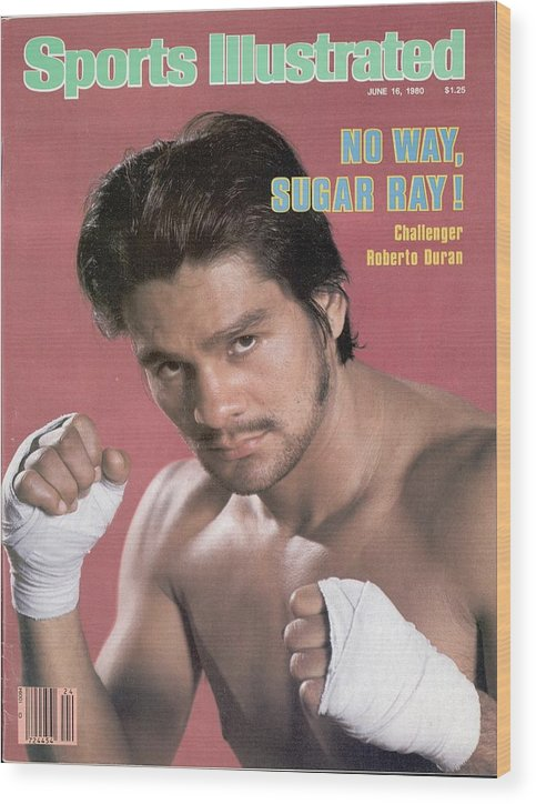 Magazine Cover Wood Print featuring the photograph Roberto Duran, Welterweight Boxing Sports Illustrated Cover by Sports Illustrated