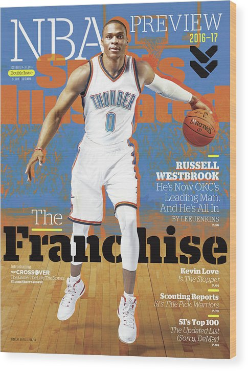 Magazine Cover Wood Print featuring the photograph Russell Westbrook, The Franchise 2016-17 Nba Basketball Sports Illustrated Cover by Sports Illustrated