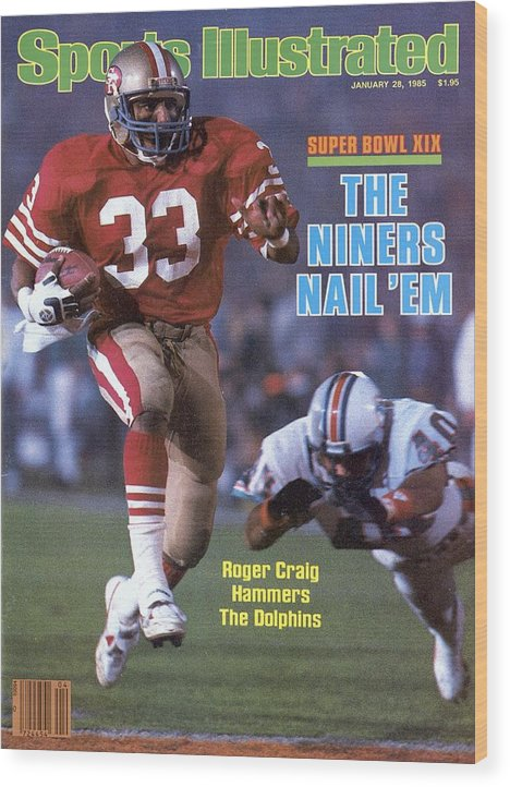 1980-1989 Wood Print featuring the photograph San Francisco 49ers Roger Craig, Super Bowl Xix Sports Illustrated Cover by Sports Illustrated