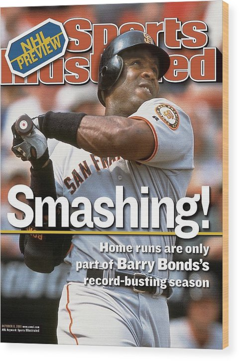 Magazine Cover Wood Print featuring the photograph San Francisco Giants Barry Bonds... Sports Illustrated Cover by Sports Illustrated