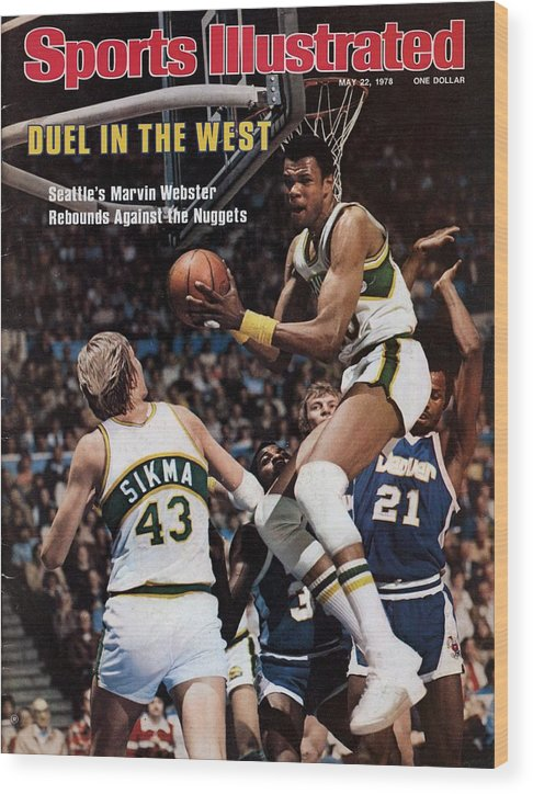 Playoffs Wood Print featuring the photograph Seattle Supersonics Marvin Webster, 1978 Nba Western Sports Illustrated Cover by Sports Illustrated