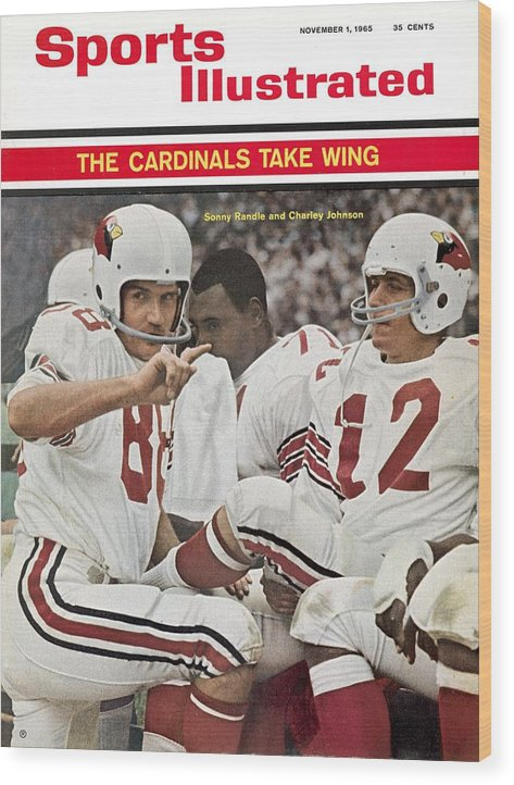St. Louis Cardinals Wood Print featuring the photograph St. Louis Cardinals Sonny Randle And Qb Charley Johnson Sports Illustrated Cover by Sports Illustrated