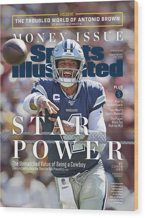 Magazine Cover Wood Print featuring the photograph Star Power The Unmatched Value Of Being A Cowboy Sports Illustrated Cover by Sports Illustrated