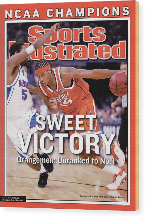 Sports Illustrated Wood Print featuring the photograph Syracuses Carmelo Anthony, 2003 Ncaa National Championship Sports Illustrated Cover by Sports Illustrated