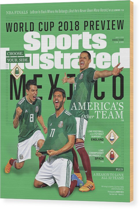 Championship Wood Print featuring the photograph Team Mexico, World Cup 2018 Preview Sports Illustrated Cover by Sports Illustrated