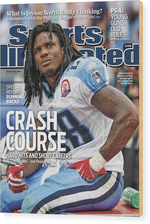 Magazine Cover Wood Print featuring the photograph Tennessee Titans Chris Johnson... Sports Illustrated Cover by Sports Illustrated