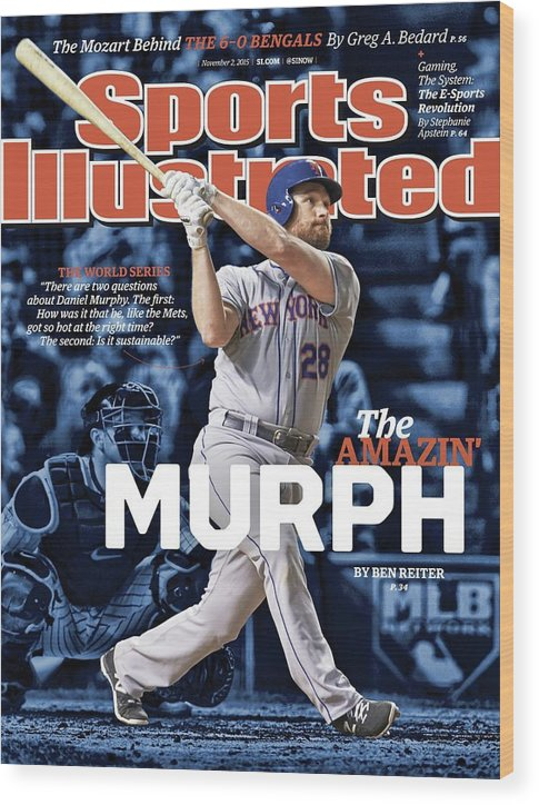 Magazine Cover Wood Print featuring the photograph The Amazin Murph 2015 World Series Preview Issue Sports Illustrated Cover by Sports Illustrated